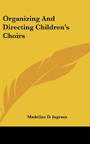 9781104843755: Organizing and Directing Children's Choirs