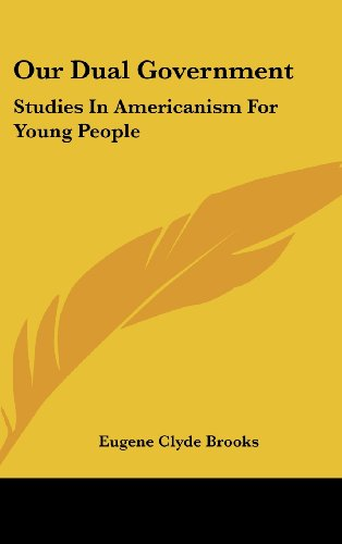 9781104843786: Our Dual Government: Studies In Americanism For Young People