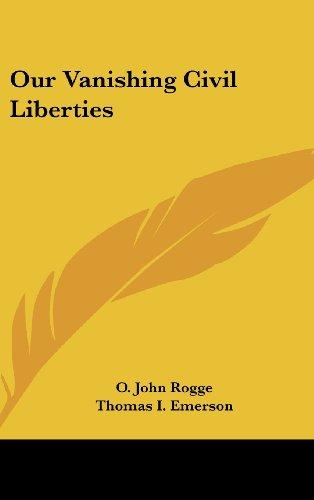 9781104843847: Our Vanishing Civil Liberties