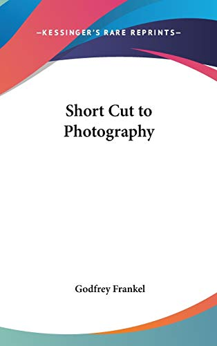 9781104845308: Short Cut to Photography
