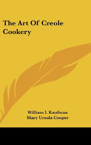 9781104846268: The Art Of Creole Cookery
