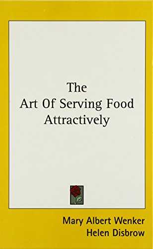 9781104846299: The Art Of Serving Food Attractively