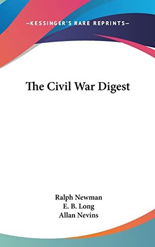 9781104846725: The Civil War Digest