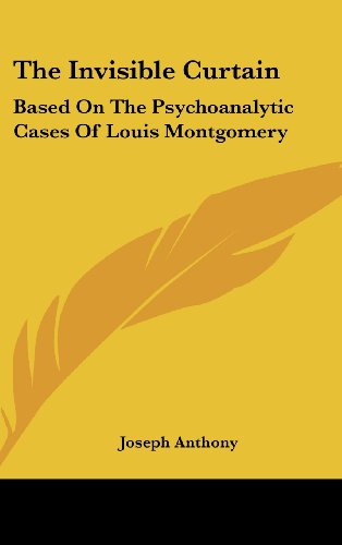 9781104847814: The Invisible Curtain: Based on the Psychoanalytic Cases of Louis Montgomery