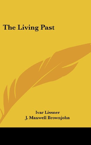 9781104848026: The Living Past