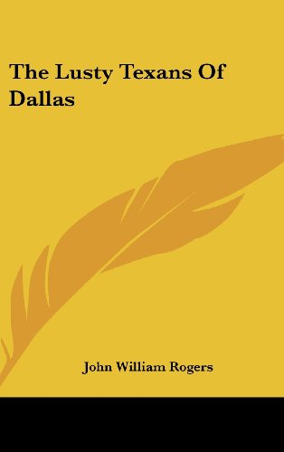 9781104848118: The Lusty Texans Of Dallas