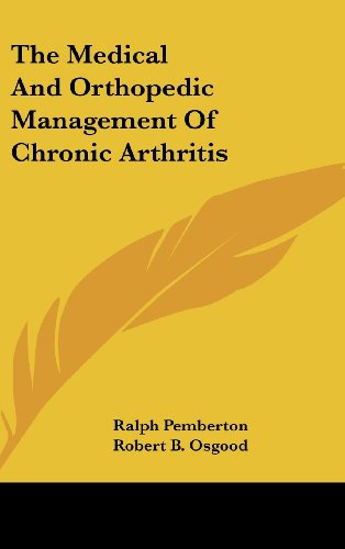 9781104848255: The Medical and Orthopedic Management of Chronic Arthritis