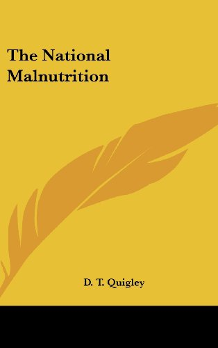9781104848354: The National Malnutrition