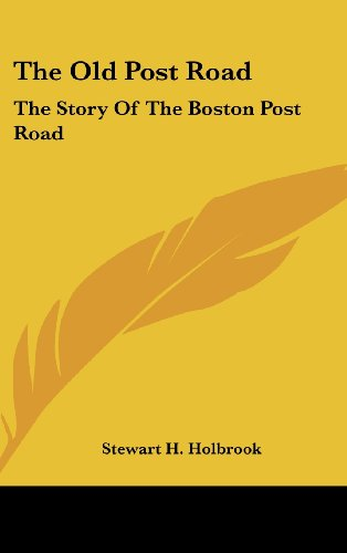 9781104848569: The Old Post Road: The Story Of The Boston Post Road