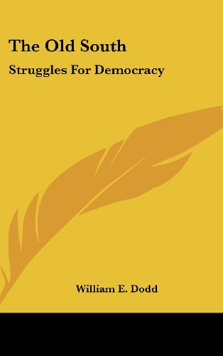 9781104848576: The Old South: Struggles For Democracy