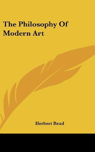 9781104848736: The Philosophy of Modern Art