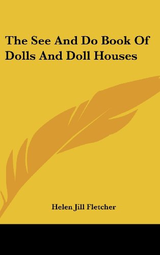 9781104849207: The See And Do Book Of Dolls And Doll Houses