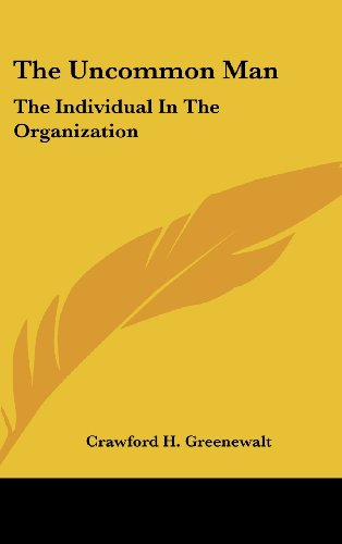 9781104849788: The Uncommon Man: The Individual In The Organization