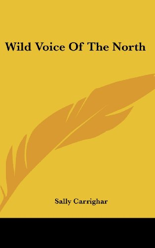 9781104851101: Wild Voice of the North