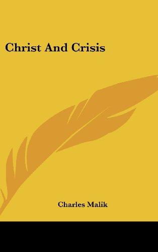 9781104852108: Christ And Crisis