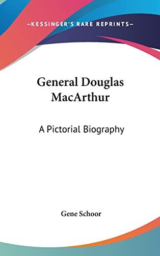 9781104852511: General Douglas MacArthur: A Pictorial Biography