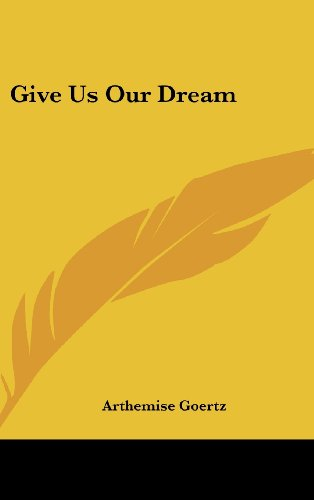 9781104852535: Give Us Our Dream