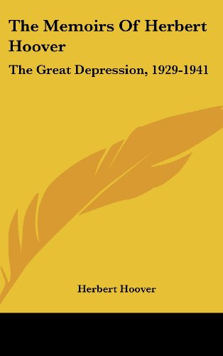 9781104855574: The Memoirs of Herbert Hoover: The Great Depression, 1929-1941