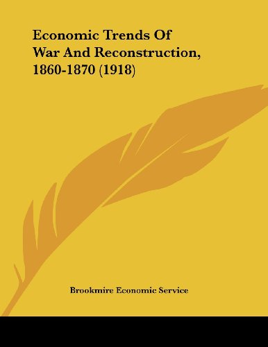 9781104860158: Economic Trends Of War And Reconstruction, 1860-1870 (1918)