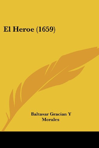 9781104860455: El Heroe (1659) (Spanish Edition)