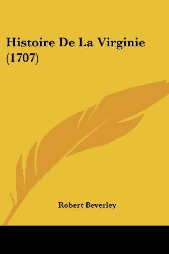9781104864750: Histoire de La Virginie (1707)