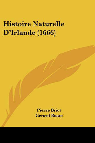 9781104865603: Histoire Naturelle D'Irlande (1666) (French Edition)