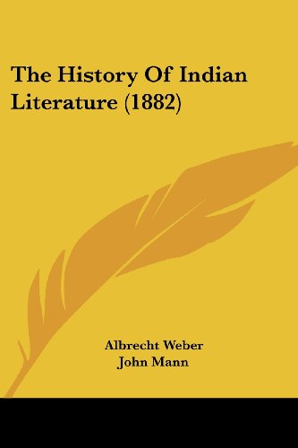 9781104867218: The History Of Indian Literature (1882)