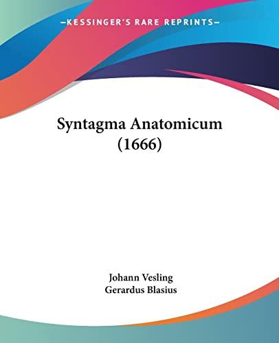 9781104873059: Syntagma Anatomicum (1666) (Latin Edition)