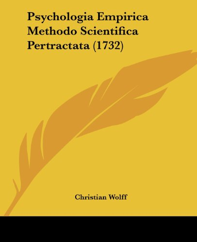9781104895013: Psychologia Empirica Methodo Scientifica Pertractata (1732)