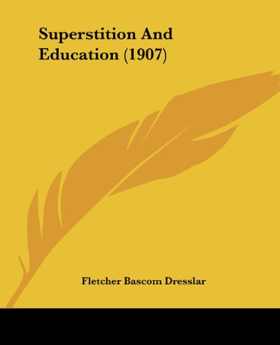 9781104906498: Superstition and Education (1907)