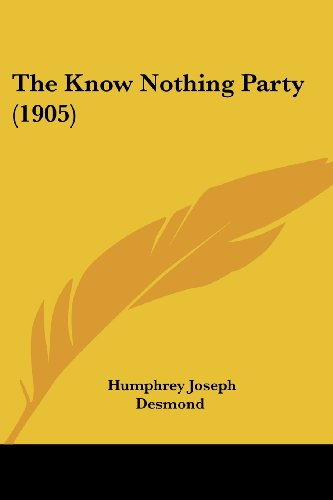 9781104915315: The Know Nothing Party (1905)