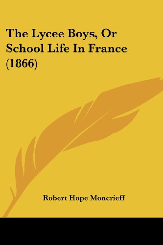 9781104918187: The Lycee Boys, Or School Life In France (1866)