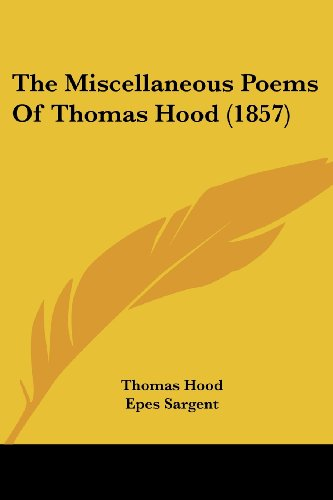 The Miscellaneous Poems Of Thomas Hood (1857) (1104918900) by Hood, Thomas