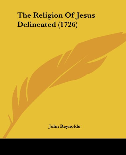 9781104920920: The Religion Of Jesus Delineated (1726)
