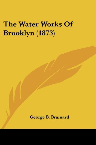 9781104923266: The Water Works Of Brooklyn (1873)