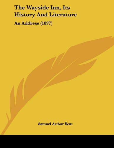 9781104923365: The Wayside Inn, Its History And Literature: An Address (1897)