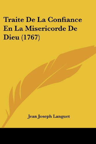 9781104926250: Traite De La Confiance En La Misericorde De Dieu (1767) (French Edition)