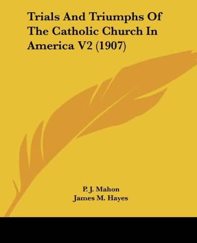 9781104927233: Trials And Triumphs Of The Catholic Church In America V2 (1907)
