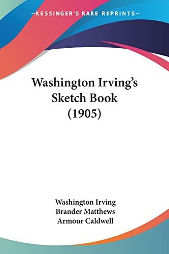9781104929640: Washington Irving's Sketch Book (1905)