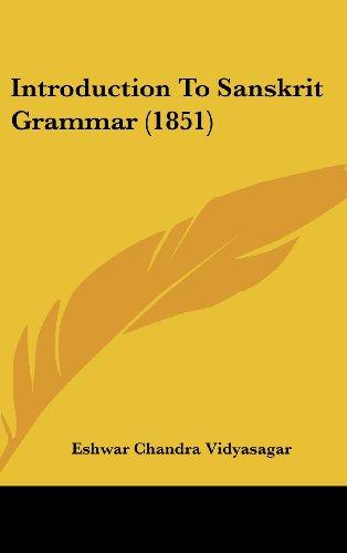 9781104931834: Introduction To Sanskrit Grammar (1851)