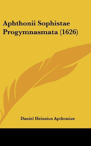 9781104932114: Aphthonii Sophistae Progymnasmata (1626) (Latin Edition)