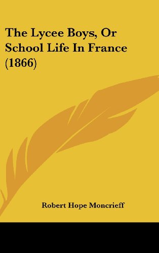 9781104938079: The Lycee Boys, Or School Life In France (1866)
