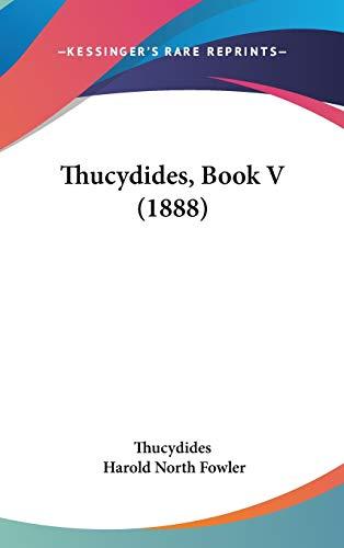 9781104945831: Thucydides, Book V (1888)