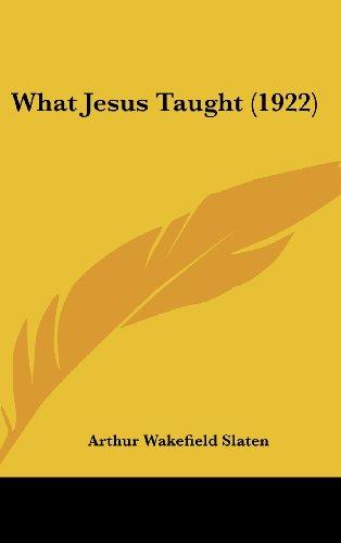 9781104946074: What Jesus Taught (1922)