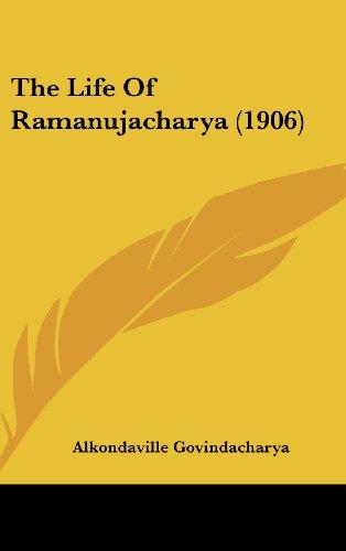9781104951092: The Life Of Ramanujacharya (1906)