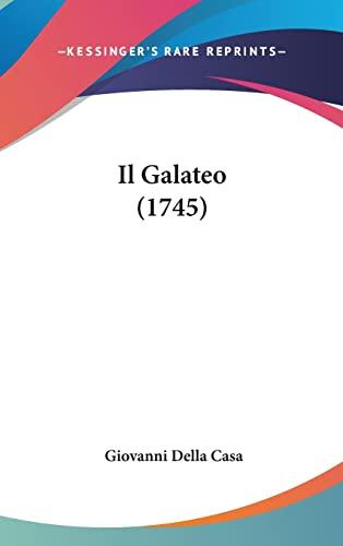 9781104952815: Il Galateo (1745) (Italian Edition)