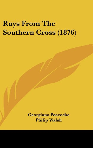 9781104955724: Rays from the Southern Cross (1876)