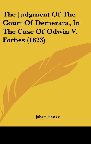 9781104957285: The Judgment Of The Court Of Demerara, In The Case Of Odwin V. Forbes (1823)