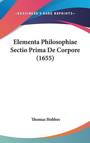 9781104957582: Elementa Philosophiae Sectio Prima de Corpore (1655)