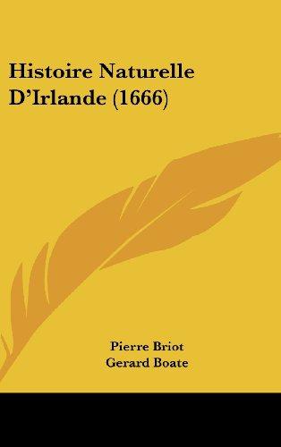 9781104961398: Histoire Naturelle D'Irlande (1666) (French Edition)
